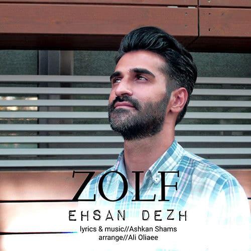 Ehsan Dezh Zolf