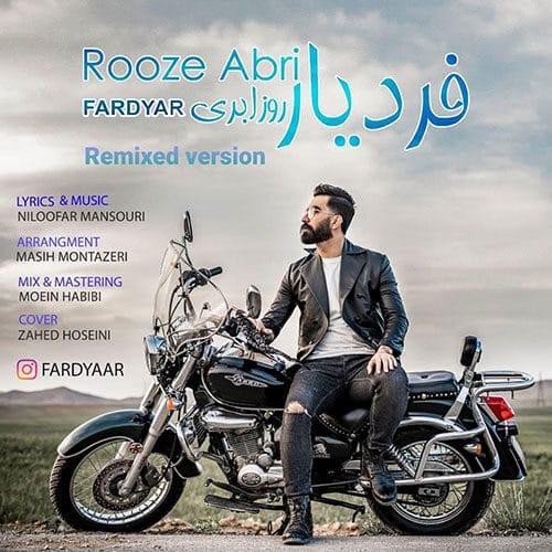 Fardiyar Roze Abri - دانلود ریمیکس فردیار روز ابری