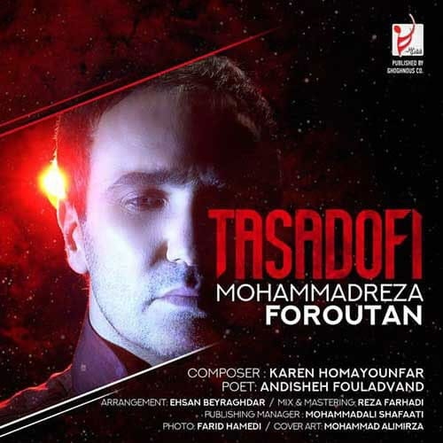 Mohammadreza Foroutan Tasadofi - دانلود آهنگ محمدرضا فروتن تصادفی