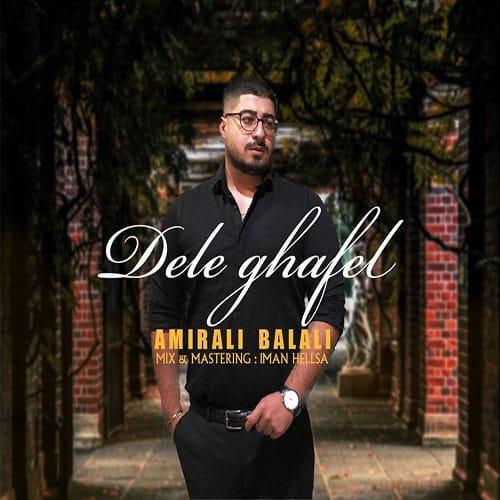Amirali Balali Dele Ghafel