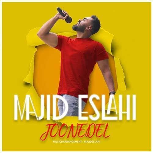 Majid Eslahi Joone Del