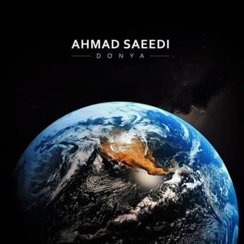 Ahmad Saeedi Donya - دانلود آهنگ احمد سعیدی دنیا