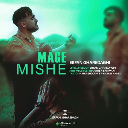 Erfan Gharedaghi Mage Mishe