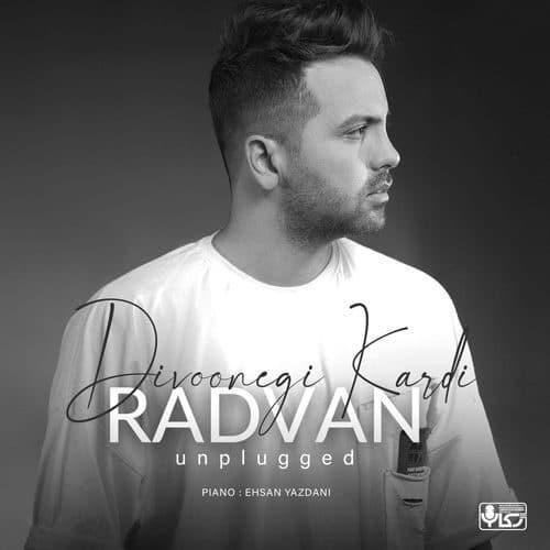 Radvan Divoonegi Kardi Unplugged - دانلود آهنگ رادوان دیوونگی کردی
