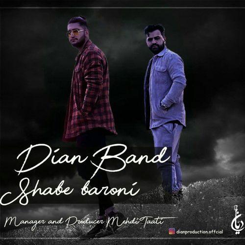 Dian Band Shabe Baroni - دانلود آهنگ دیان بند شب بارونی