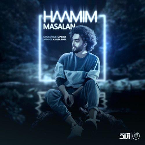 Haamim Masalan - دانلود آهنگ حامیم مثلا